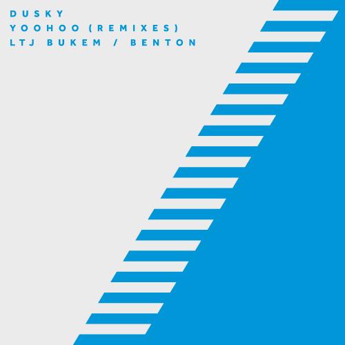 DUSKY – YOOHOO (REMIXES)