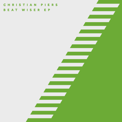 CHRISTIAN PIERS – BEAT WISER EP
