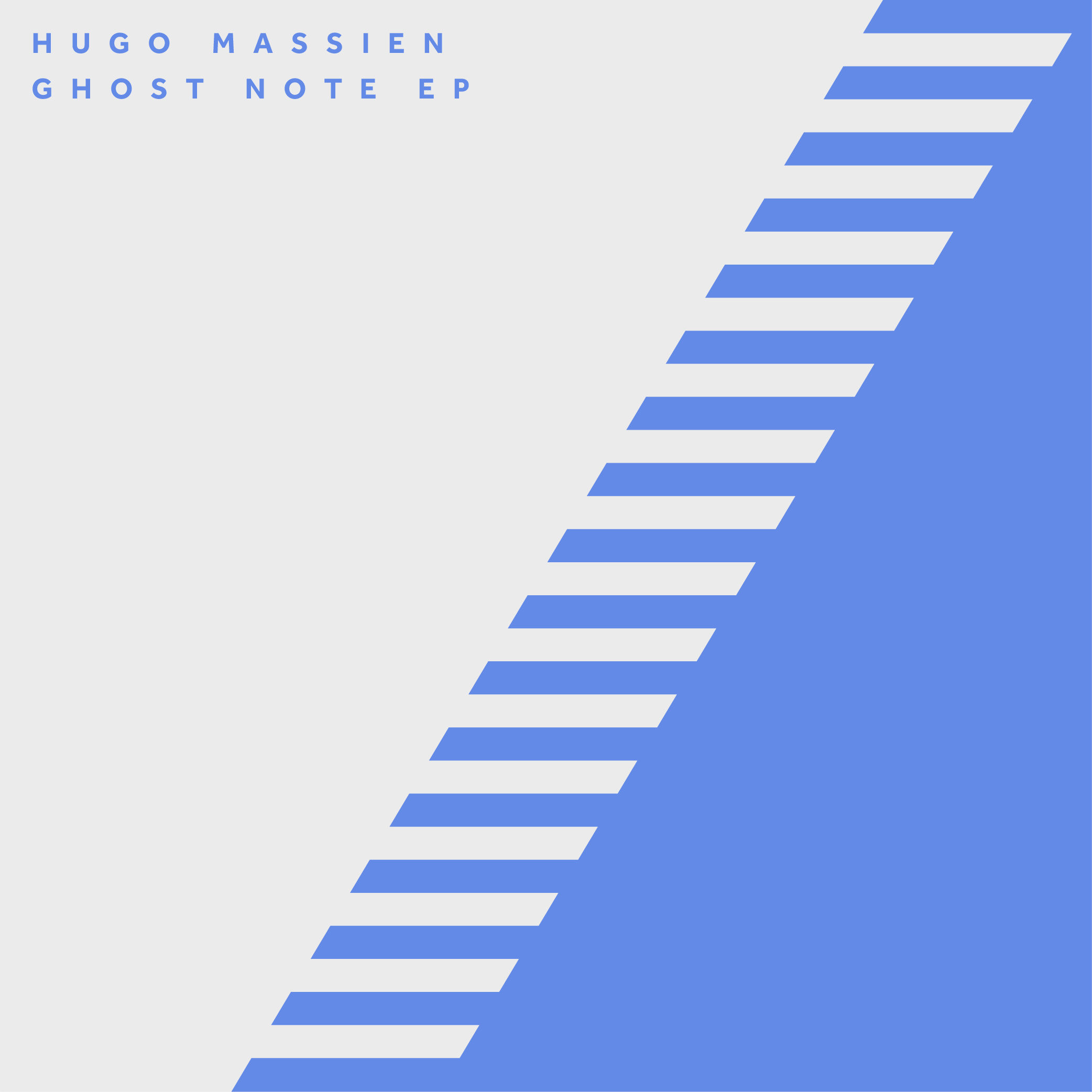 HUGO MASSIEN – GHOST NOTE EP
