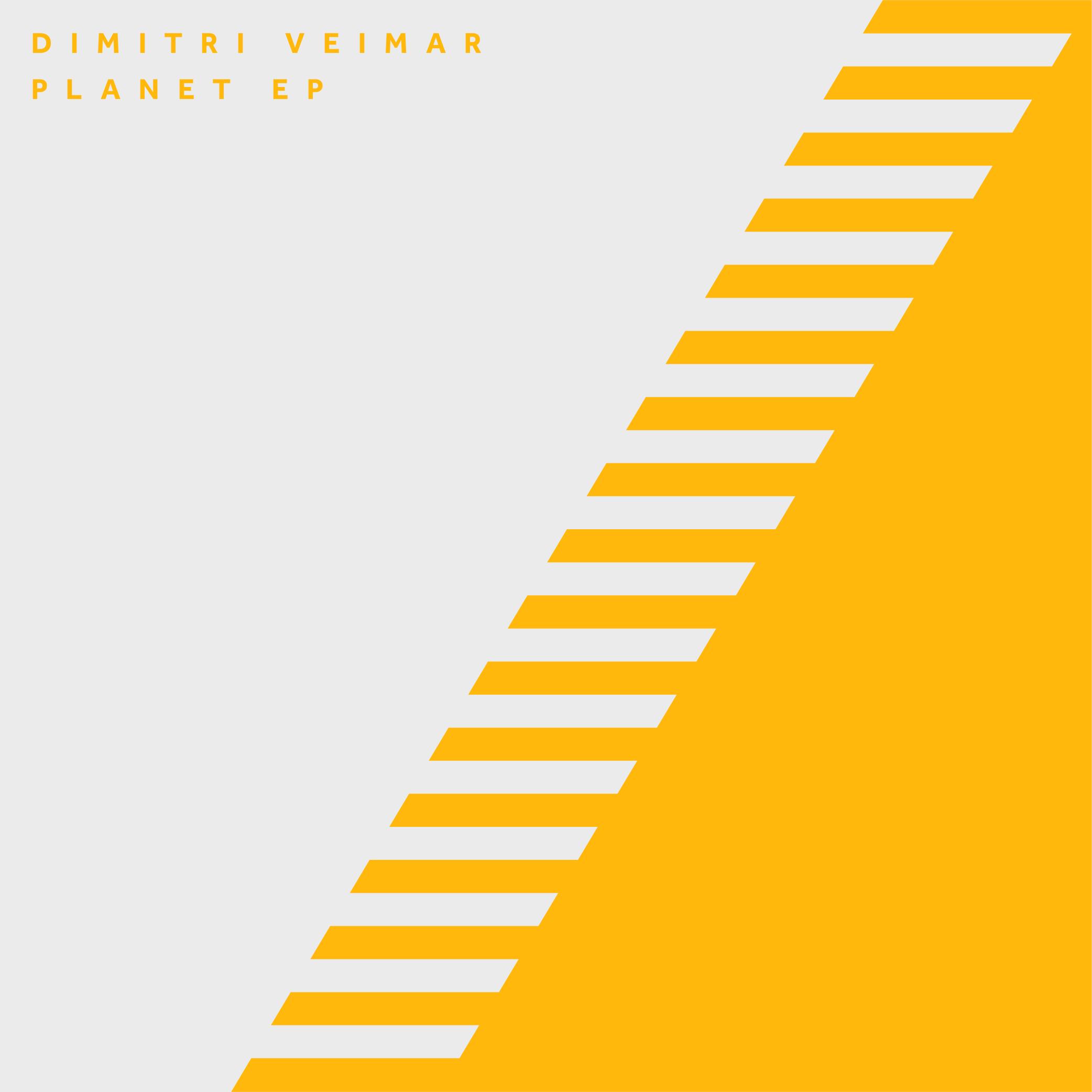 DIMITRI VEIMAR – PLANET EP