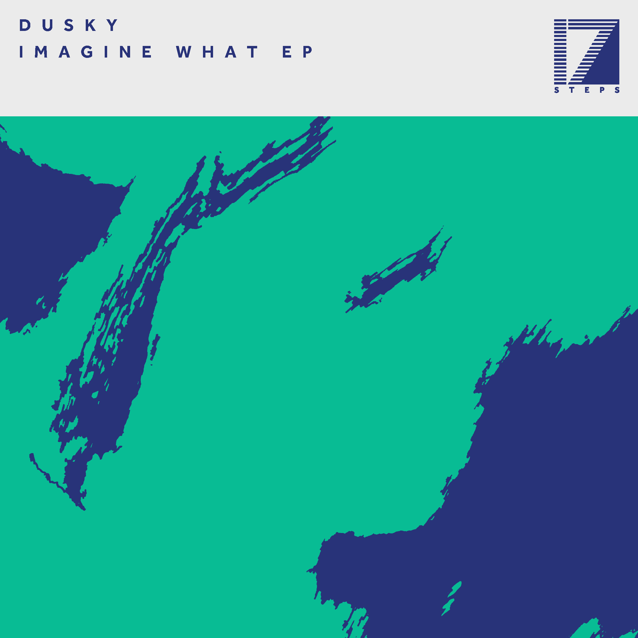 DUSKY – IMAGINE WHAT EP