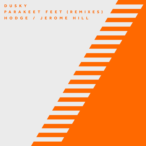 DUSKY – PARAKEET FEET (REMIXES)