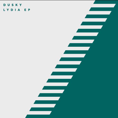 DUSKY – LYDIA EP