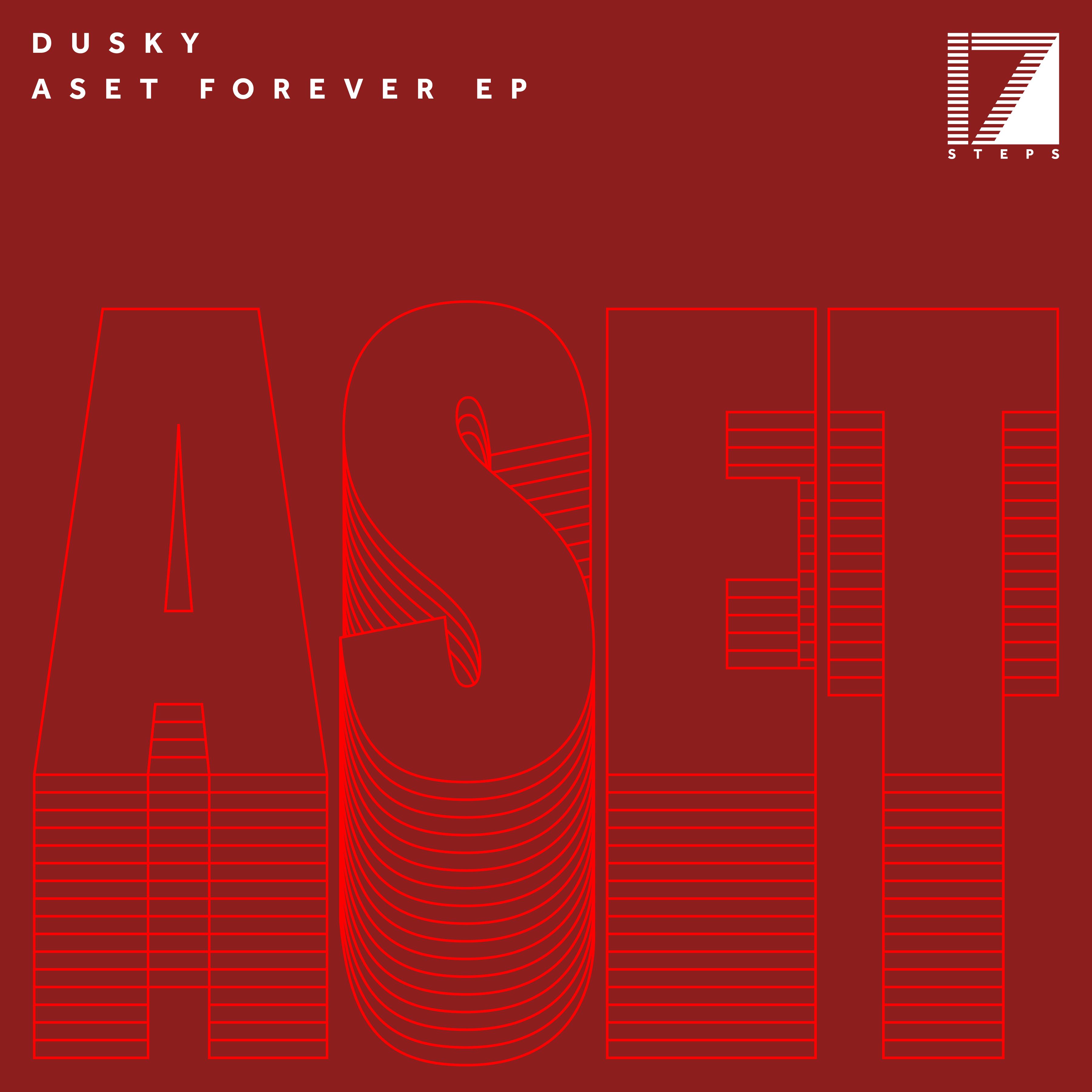 DUSKY –ASET FOREVER EP